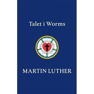 Talet i Worms (E-bok, 2017)