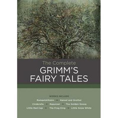 The Complete Grimm's Fairy Tales (Inbunden, 2016)
