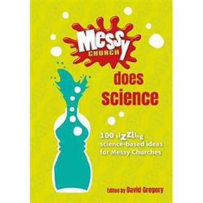 Messy Church Does Science (, 2017)