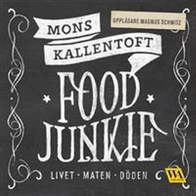 Food junkie (Ljudbok nedladdning, 2016)