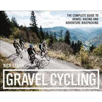 Gravel Cycling (Häftad, 2017)
