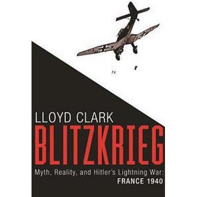 Blitzkrieg (Inbunden, 2016)