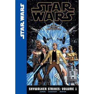 Skywalker Strikes: Volume 1 (Inbunden, 2016)