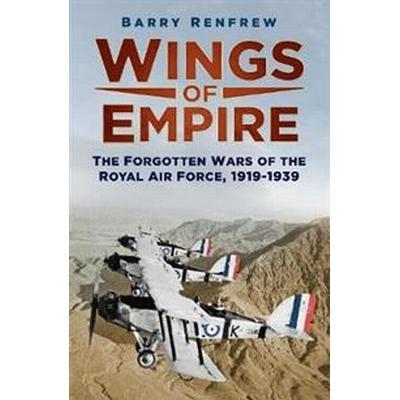 Wings of Empire (Inbunden, 2015)