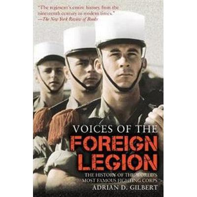 Voices of the Foreign Legion (Pocket, 2014)