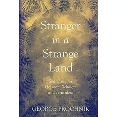 Stranger in a Strange Land (Inbunden, 2017)