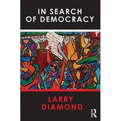 In Search of Democracy (Häftad, 2015)