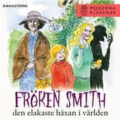 Fröken Smith, den elakaste häxan i världen (Ljudbok nedladdning, 2017)