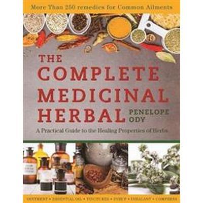 The Complete Medicinal Herbal (Häftad, 2017)