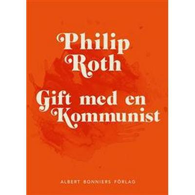 Gift med en kommunist (E-bok, 2016)