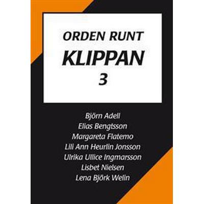 Orden runt Klippan 3 (Häftad, 2017)