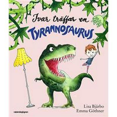 Ivar träffar en tyrannosaurus (E-bok, 2017)