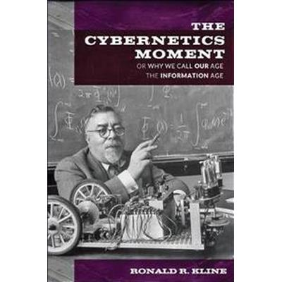 The Cybernetics Moment (Pocket, 2017)