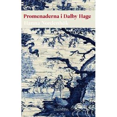 Promenaderna i Dalby Hage (E-bok, 2011)