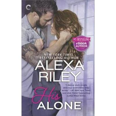 His Alone: A Full-Length Novel (Pocket, 2017)