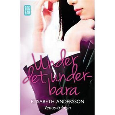 Under det underbara (E-bok, 2016)