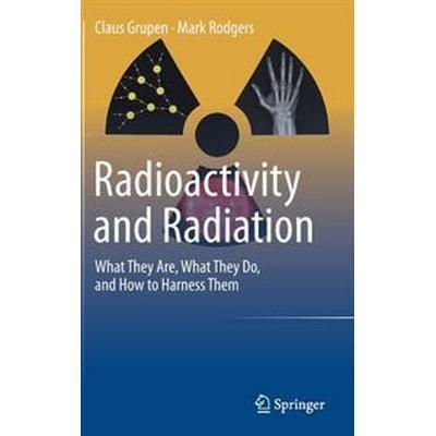 Radioactivity and Radiation (Inbunden, 2016)