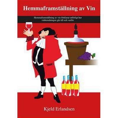 Hemmaframställning av Vin (E-bok, 2014)