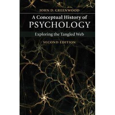 A Conceptual History of Psychology (Pocket, 2015)