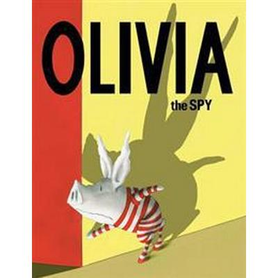 Olivia the spy (Inbunden, 2017)