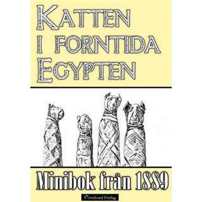 Minibok: Katten i forntida Egypten (E-bok, 2014)
