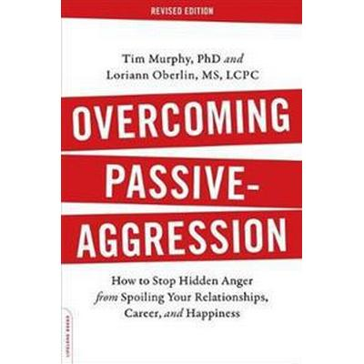 Overcoming Passive-Aggression (Pocket, 2016)