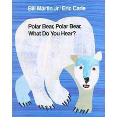 Polar Bear, Polar Bear, What Do You Hear? Intl Ed (Häftad, 2007)