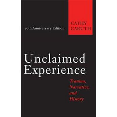 Unclaimed Experience (Pocket, 2016)