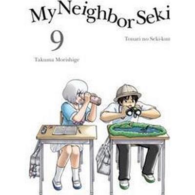 My Neighbor Seki, 9 (Häftad, 2017)