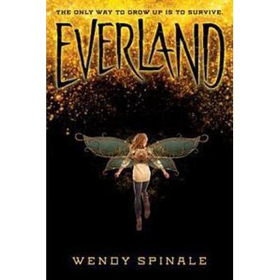 Everland (Everland, Book 1) (Häftad, 2017)