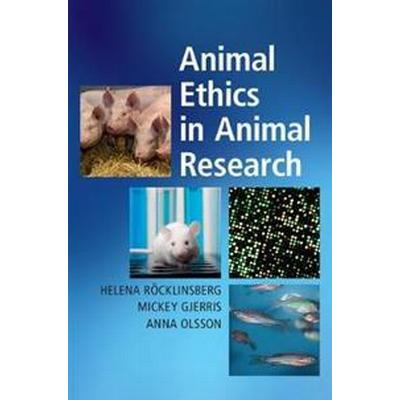 Animal Ethics in Animal Research (Häftad, 2017)