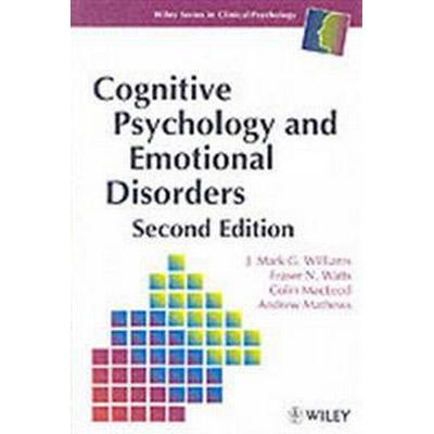 Cognitive Psychology and Emotional Disorders (Häftad, 1997)