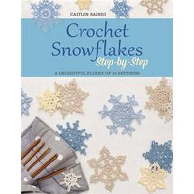 Crochet Snowflakes Step-by-Step (Häftad, 2016)