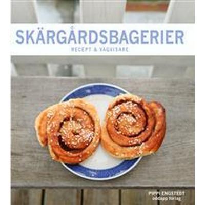 Skärgårdsbagerier: recept & vägvisare (E-bok, 2014)