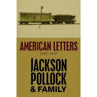 American Letters, 1927-1947: 1927-1947 (Inbunden, 2011)