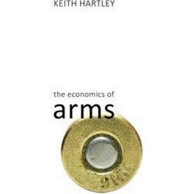 The Economics of Arms (Pocket, 2017)