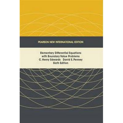 Elementary Differential Equations with Boundary Value Problems: Pearson New International Edition (Häftad, 2013)