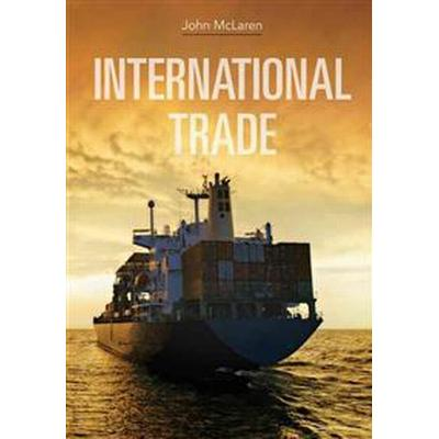 International Trade: Economic Analysis of Globalization and Policy (Häftad, 2012)