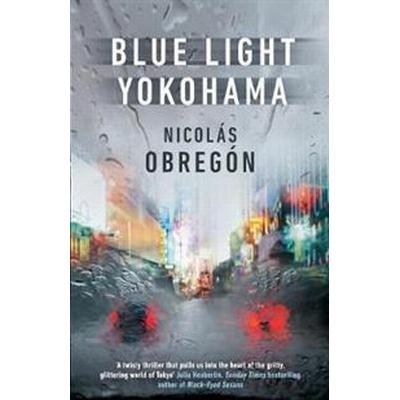 Blue Light Yokohama (Häftad, 2017)