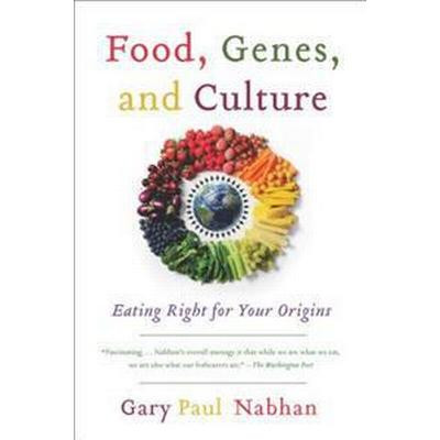Food, Genes, and Culture (Pocket, 2013)