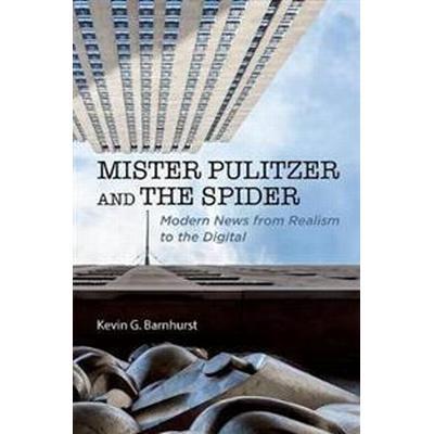 Mister Pulitzer and the Spider (Inbunden, 2016)