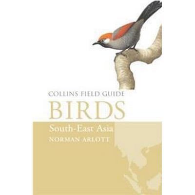 Birds of South-East Asia (Inbunden, 2016)
