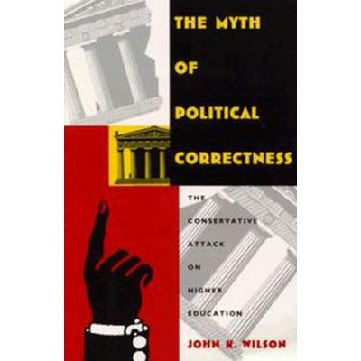 The Myth of Political Correctness (Pocket, 1995)