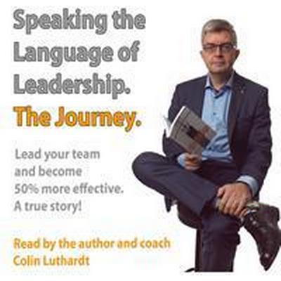 The Journey- Speaking the language of leadership (Ljudbok nedladdning, 2017)