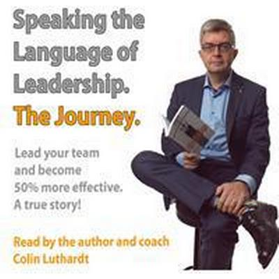 The Journey- Speaking the language of leadership (Ljudbok nedladdning, 2017)