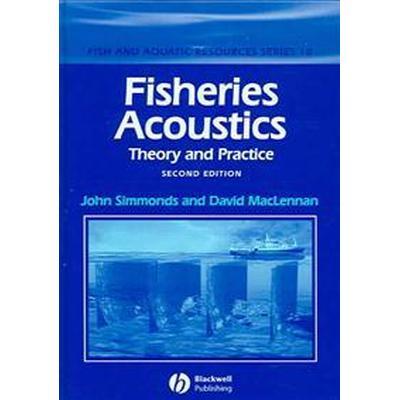 Fisheries Acoustics (Inbunden, 2005)
