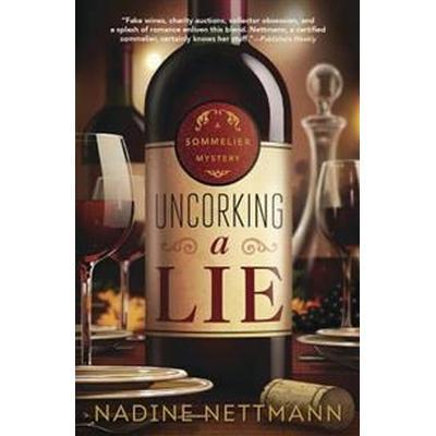 Uncorking a Lie (Pocket, 2017)