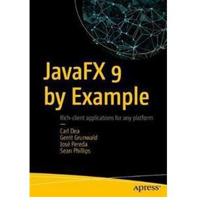 Javafx 9 by Example (Häftad, 2017)