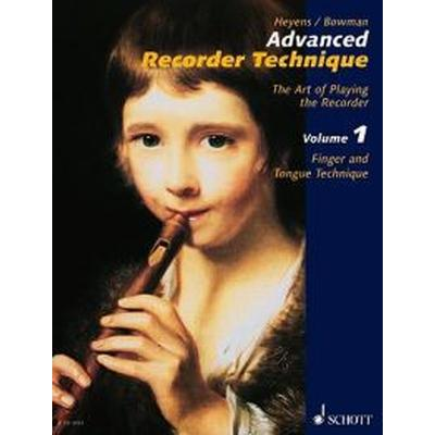 Advanced Recorder Technique: The Art of Playing the Recorder (Häftad, 2005)