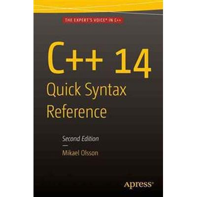 C++ 14 Quick Syntax Reference (Pocket, 2015)